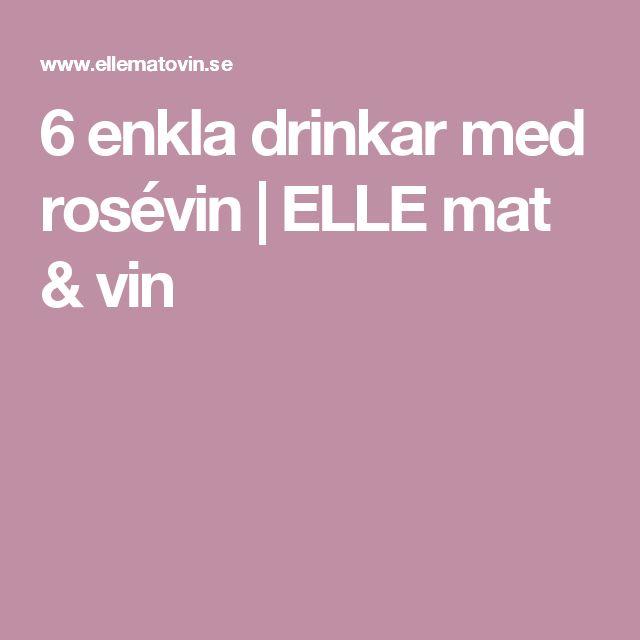 6 enkla drinkar med rosévin | ELLE mat & vin