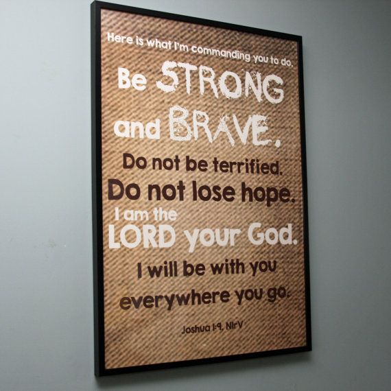 Joshua 1:9 Large Movie Poster-Sized Print  by jumpingPineapple