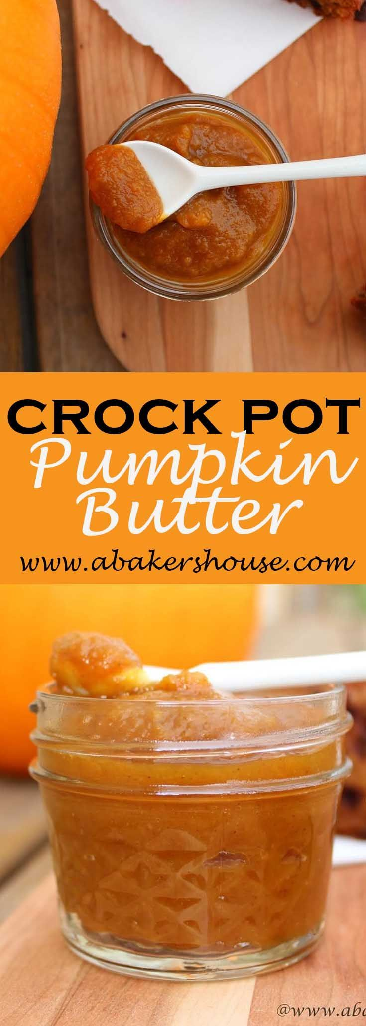 Pumpkin butter will find its way into your meals-- spread on toast, use instead of mayo on a turkey sandwich or drizzle it on top of ice cream. The crock pot makes easy work of this recipe.