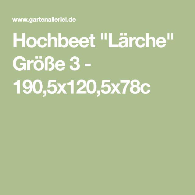 """Hochbeet """"Lärche"""" Größe 3 - 190,5x120,5x78c"""