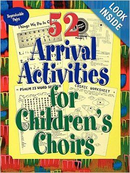 52 Arrival Activities for Childrens Choir: Ginger Wyrick: 9780687073139: Amazon.com: Books
