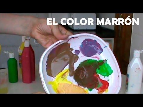 MEZCLAR COLORES. El marrón. Cómo conseguir diferentes marrones. Mix colors. Brown. - YouTube