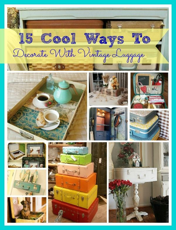 There are so many ways you can use old luggage in your home! For some  inspiration, I've collected 15 ways to decorate with vintage luggage.