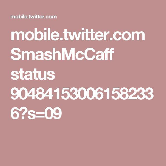 mobile.twitter.com SmashMcCaff status 904841530061582336?s=09