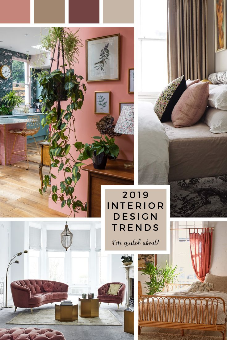 2019 interior design trends i 39 m really excited about - Interior design for living room and bedroom ...