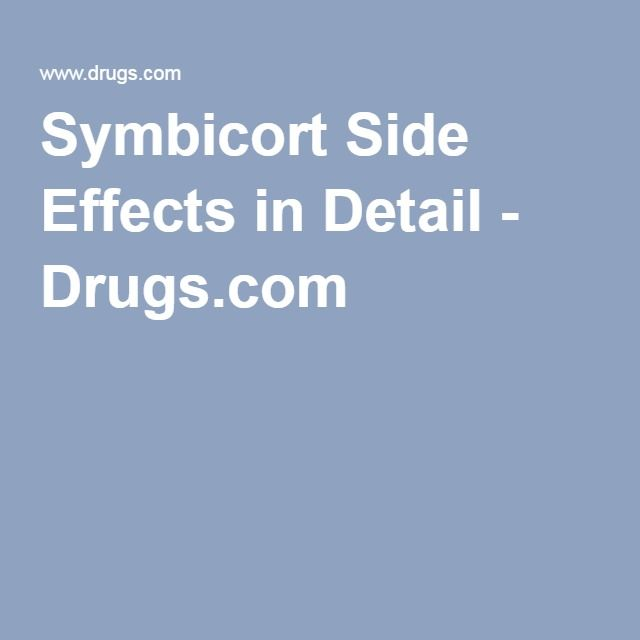 Symbicort Side Effects in Detail - Drugs.com
