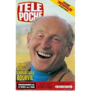 L'inoubliable Bourvil : 2 films avec lui, dans Télé Poche (n°1002) du 23/04/1985 [couverture mise en vente par Presse-Mémoire]
