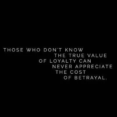 This is the truth! Somehow the lessons on the value of loyalty which is essential to have good character seem to have been scarcely taught to those under 30. Betrayal comes with consequences-with shame-with weakness...why is this not taught anymore?