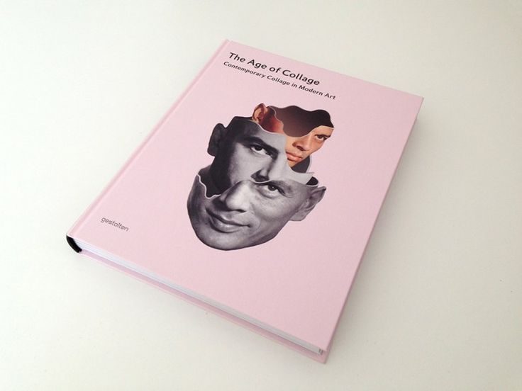 <> The Age of Collage, Gestalten - Cover illustration : Mathieu Bourel