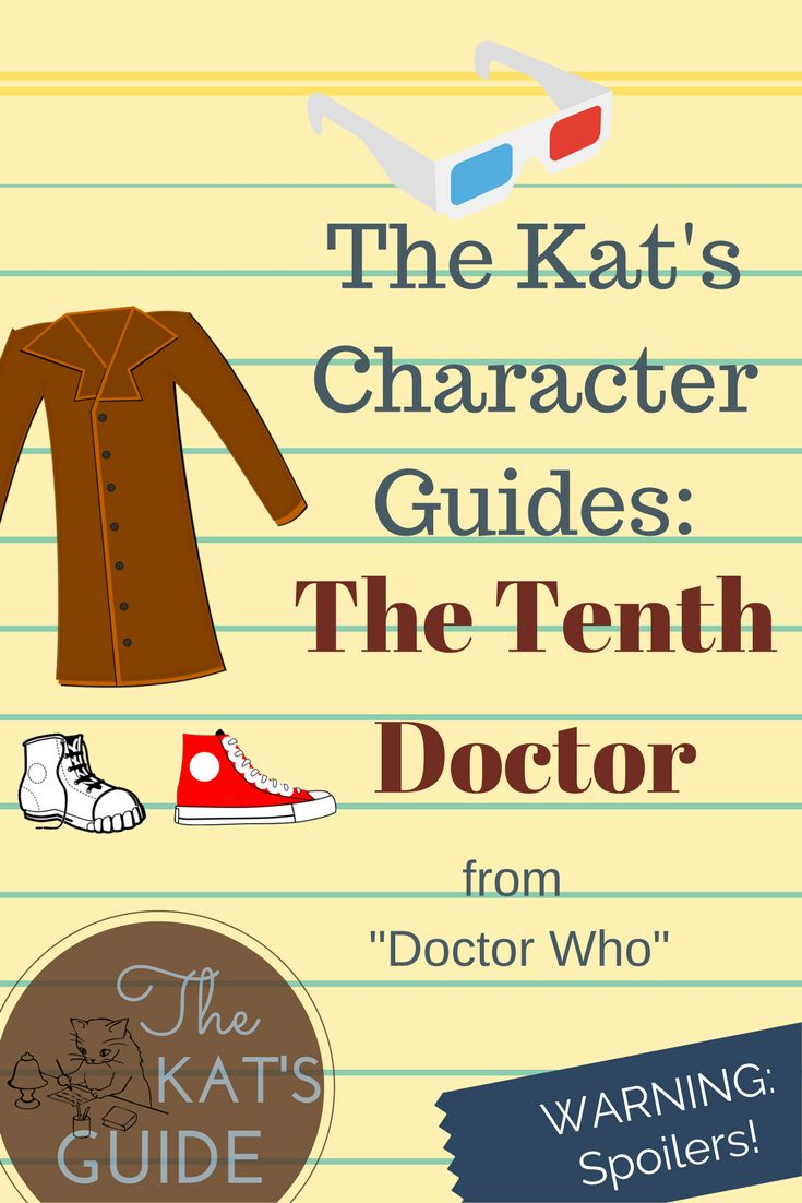 Here's my character guide for the Tenth Doctor!