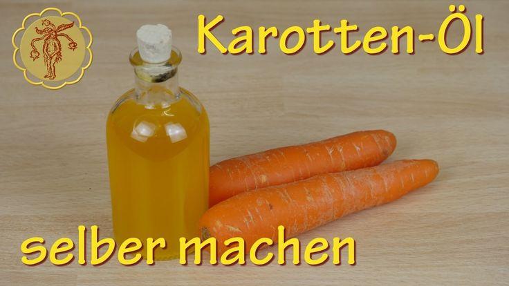 Karotten-Öl selber machen - zur Anti-Aging Hautpflege und leichten Tönun...