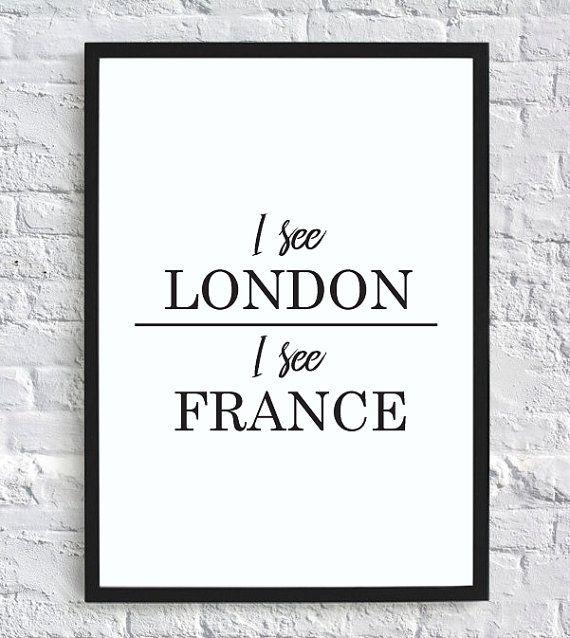 I see London, I see France – funny bathroom wall decor print (digital download)