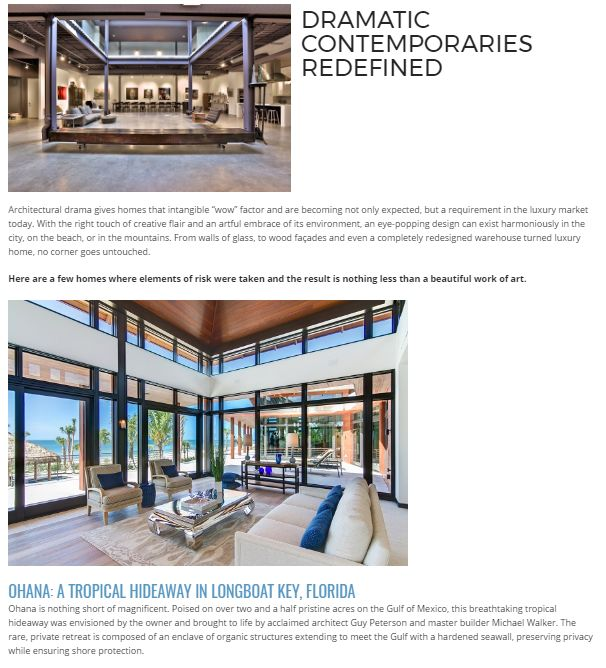 """DRAMATIC CONTEMPORARIES REDEFINED : Architectural drama gives homes that intangible """"wow"""" factor and are becoming not only expected, but a requirement in the luxury market today. With the right touch of creative flair and an artful embrace of its environment, an eye-popping design can exist harmoniously in the city, on the beach, or in the mountains. From walls of glass, to wood façades and even a completely redesigned warehouse turned luxury home, no corner goes untouched…"""