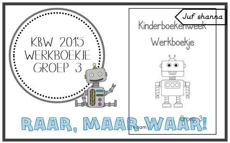 Juf Shanna: Kinderboekenweek 2015: werkboekje groep 3