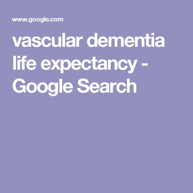 vascular dementia life expectancy - Google Search