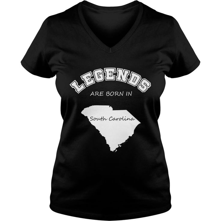 Legends are born in South Carolina States American t-shirt #gift #ideas #Popular #Everything #Videos #Shop #Animals #pets #Architecture #Art #Cars #motorcycles #Celebrities #DIY #crafts #Design #Education #Entertainment #Food #drink #Gardening #Geek #Hair #beauty #Health #fitness #History #Holidays #events #Home decor #Humor #Illustrations #posters #Kids #parenting #Men #Outdoors #Photography #Products #Quotes #Science #nature #Sports #Tattoos #Technology #Travel #Weddings #Women