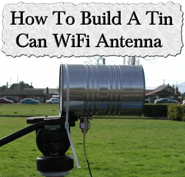 How To Build A Tin Can WiFi Antenna