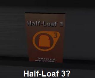 Half-Loaf 3