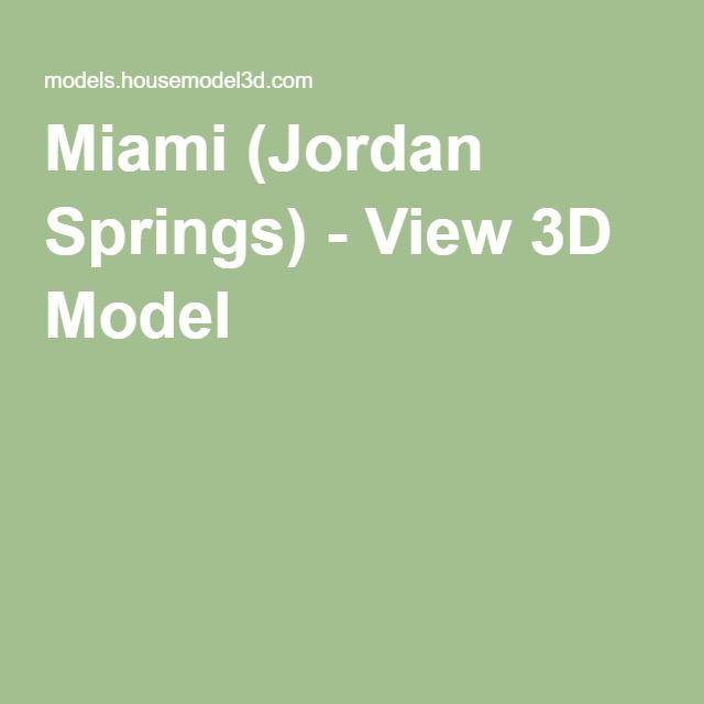 Miami (Jordan Springs) - View 3D Model