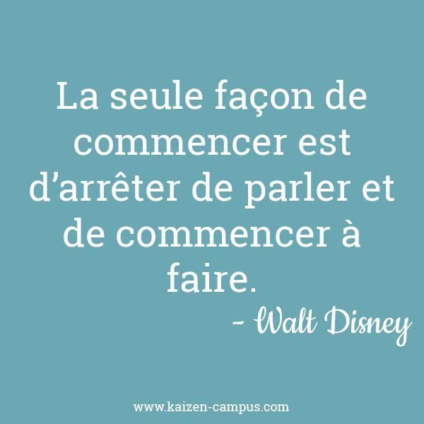 Citation N°1 : Walt Disney - Kaizen Campus