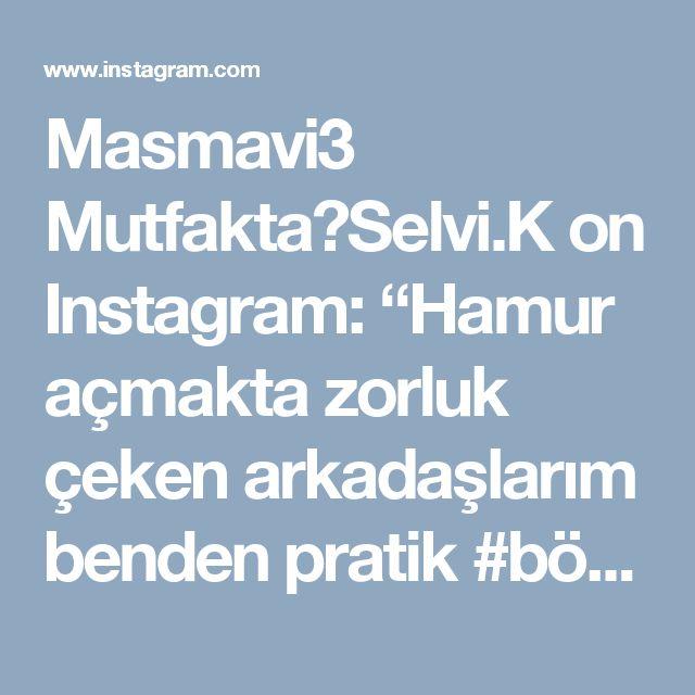 """Masmavi3 Mutfakta🔘Selvi.K on Instagram: """"Hamur açmakta zorluk çeken arkadaşlarım benden pratik #börek tarifi istemislerdi ❣Simdi unutun tüm zor börekleri ,lezzetiyle dokusuyla…"""" • Instagram"""