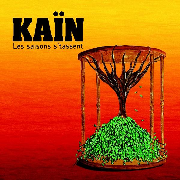 Kaïn - Les saisons s'tassent