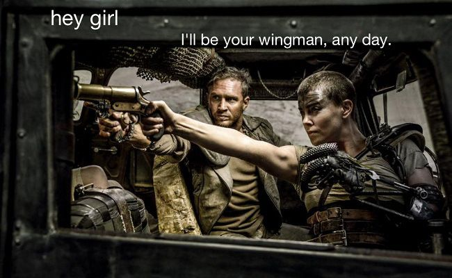There's Already A 'Feminist Mad Max' Meme. Oh, What A Lovely Day