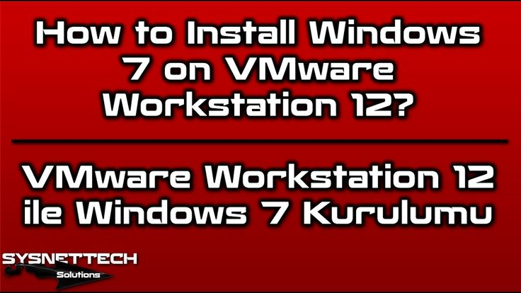 How to Install Windows 7 on VMware Workstation 12 | SYSNETTECH Solutions --------------------------------------------------------------------------------- Watch the Video ► https://www.youtube.com/watch?v=hvPqJym4lt0 --------------------------------------------------------------------------------- #Windows #Windows7 #VM #VMware #VMwareWorkstation #VMWorkstation #VMware12Pro #Virtualization #OperatingSystem #VirtualMachine #Sanallaştırma #SanalMakine #SanalMakina