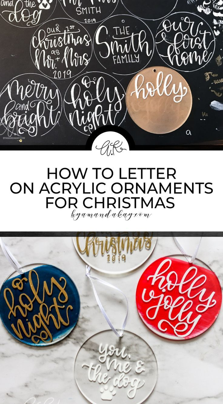 How To Hand Letter On Acrylic Ornaments Diy Gift Idea Hand Lettered Christmas Diy Letters Ornaments Diy