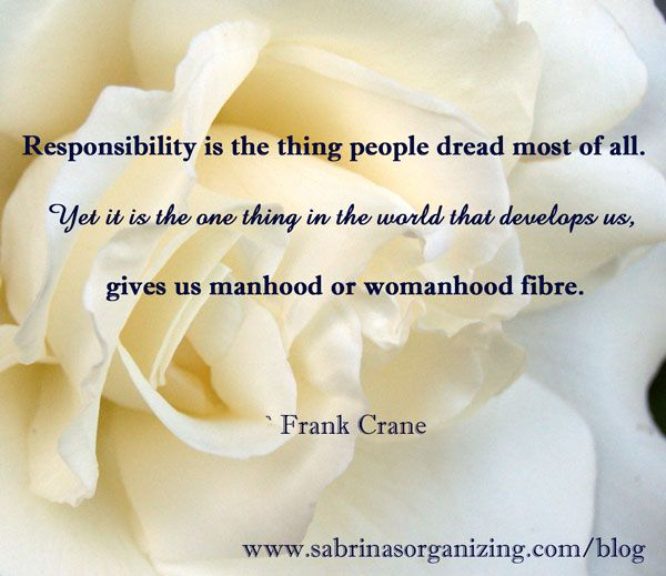 Responsibility Quote by Frank Crane
