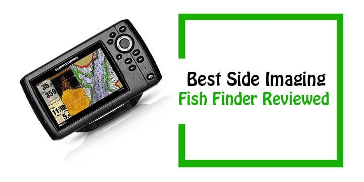 Best Side Imaging Fish Finder 2019 Buyer S Guide And Reviews Fish Finder Sides Fish