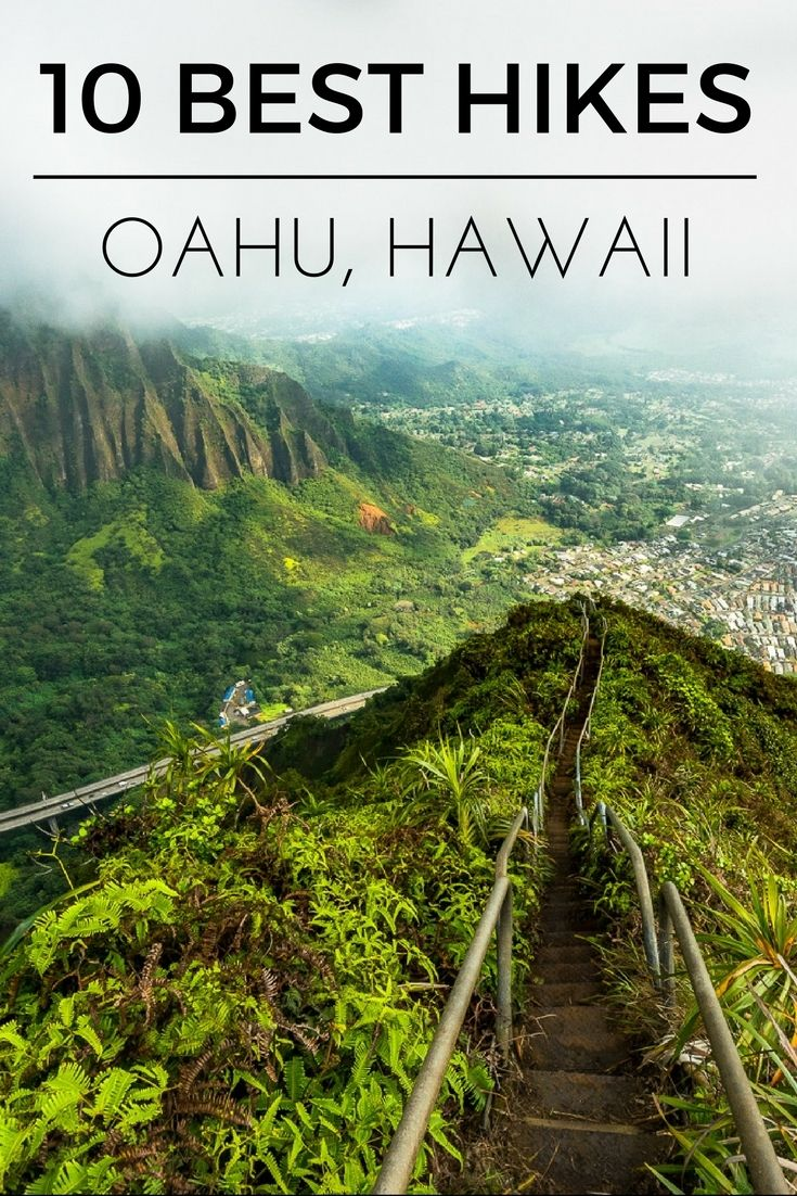 10 BEST HIKES ON OAHU The most gorgeous hikes that will leave you standing on top of a mountain in amazement.