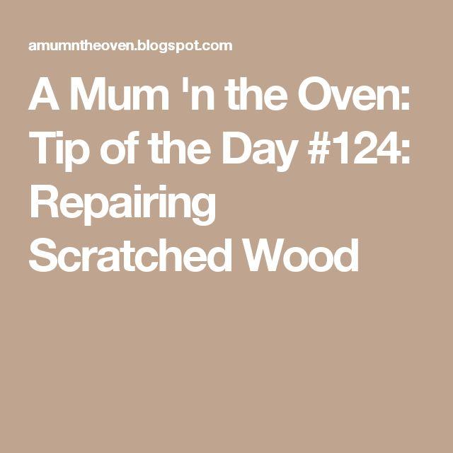 Best 25 Repair Scratched Wood Ideas On Pinterest