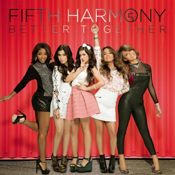 """Fifth Harmony - """"Better Together"""""""