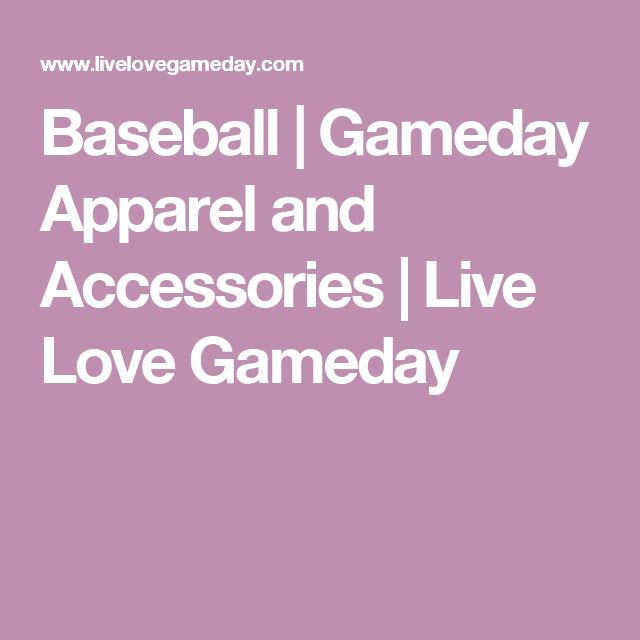 Baseball | Gameday Apparel and Accessories | Live Love Gameday