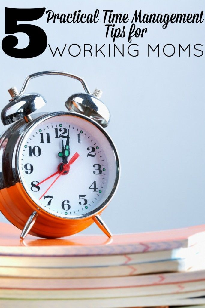 Practical time management tips for working moms that will help save precious time and keep your sanity.