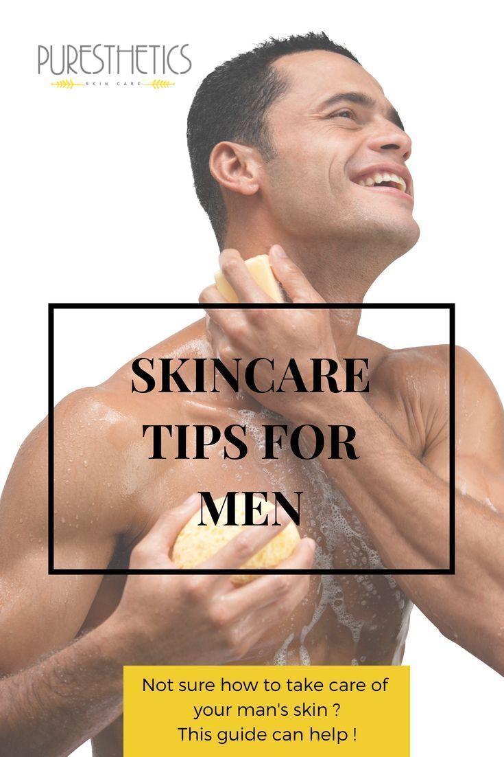 Hautpflegetipps für Männer – Men's Personal Care Tips