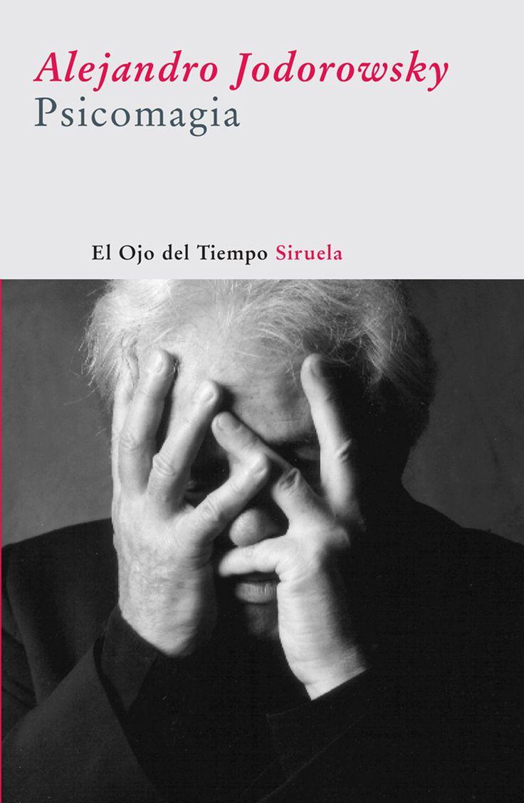 Alejandro Jodorowsky, Psicomagia