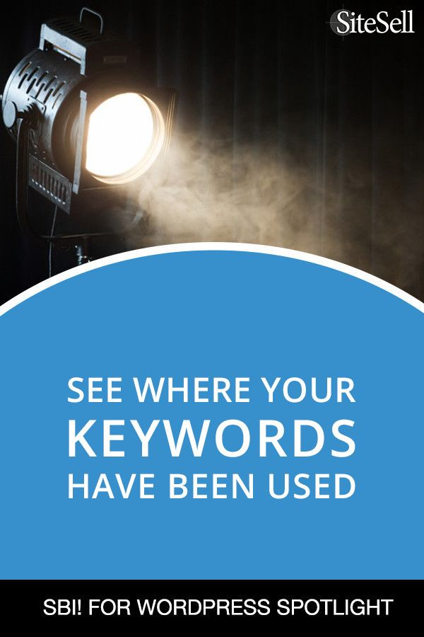 SBI! for WordPress Feature: See Where Your Keywords Have Been Used via @sitesell