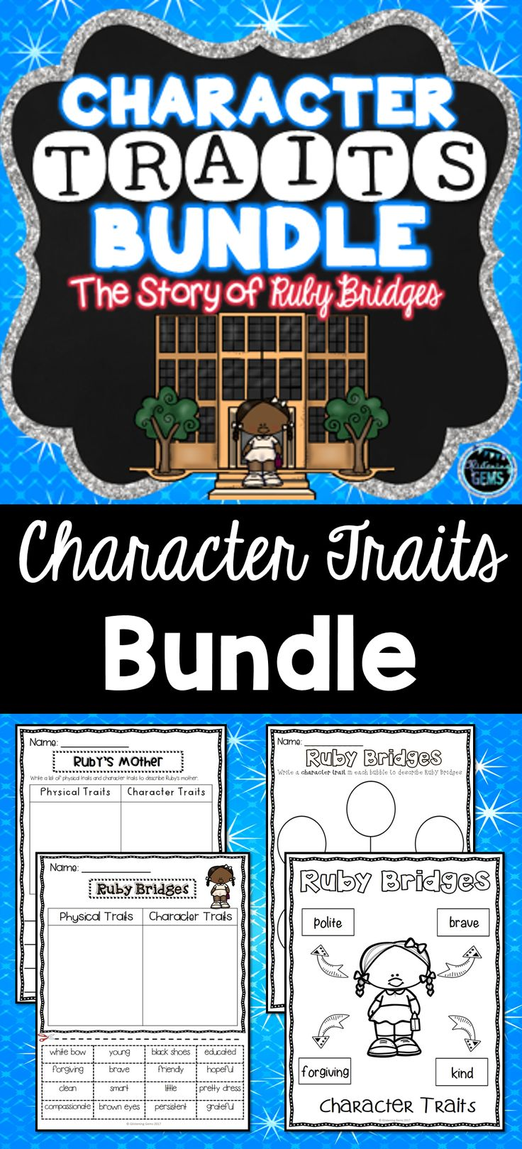 Ruby Bridges Character Traits Bundle - 5 products included, save 25% off! No prep printables, graphic organizers/word maps, task cards, sorting activities and character traits game.