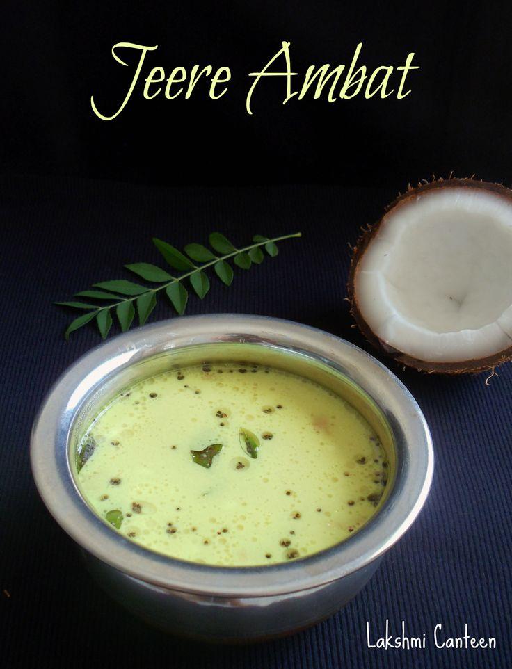 Lakshmi Canteen: Jeere Ambat (Cumin Flavored Coconut Soup)