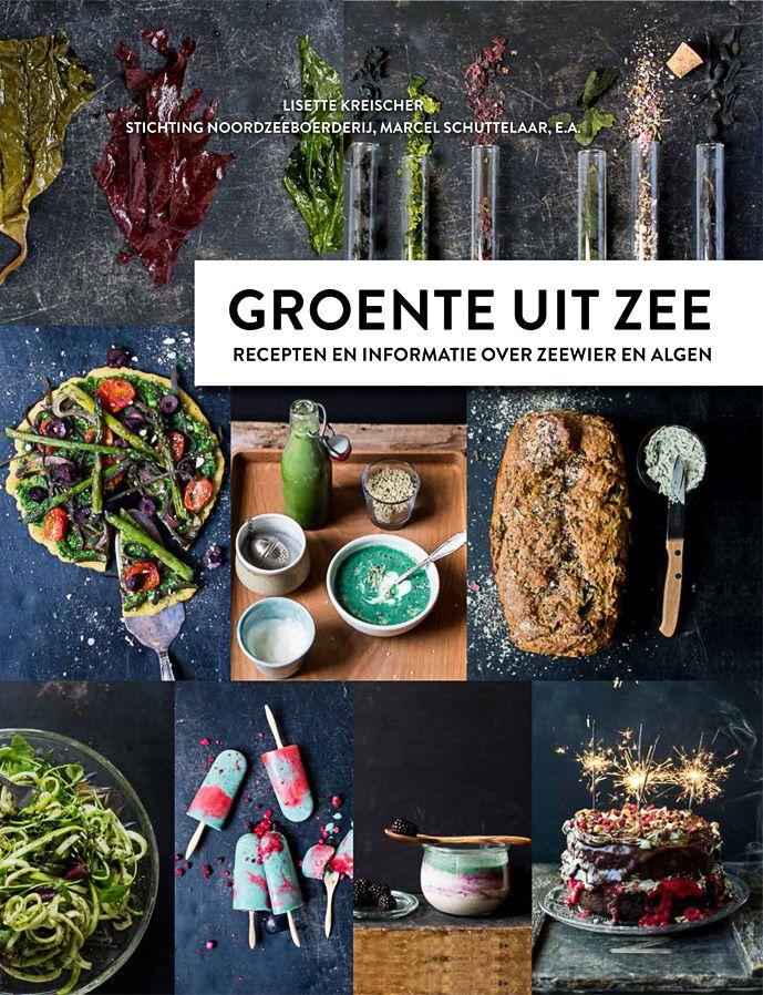 Groente uit Zee – Lisette Kreischer www.eatpurelove.nl