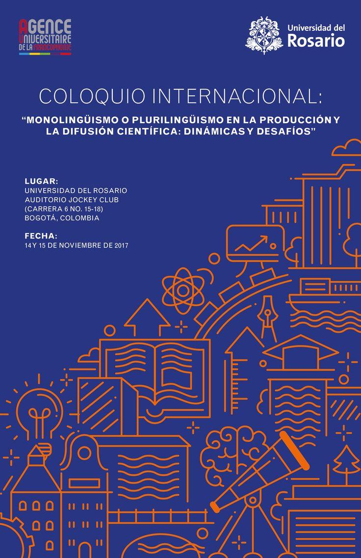 """Coloquio internacional  """"Monolingüismo o plurilingüismo en la producción y la difusión científica: dinámicas y desafíos""""  International Colloquium: Monolingualism or Multilingualism in the Production and Dissemination of Science: Dynamics and Chall"""
