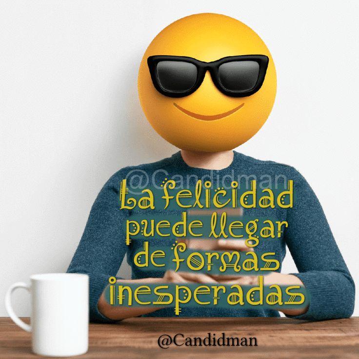 """""""La felicidad puede llegar de formas inesperadas"""". – @Candidman #Candidman #Frases #Motivacion #Felicidad #Emoticon #Feliz #Instagram"""