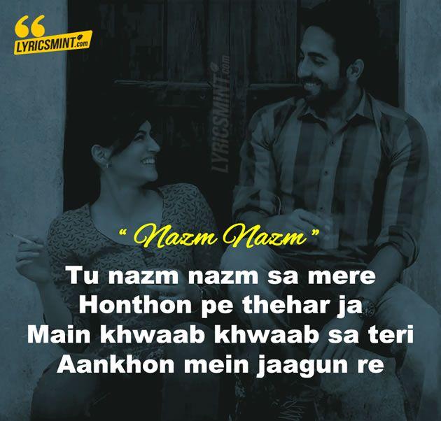 Nazm Nazm (Feat. Ayushmann Khurrana) Lyrics - Bareilly Ki Barfi