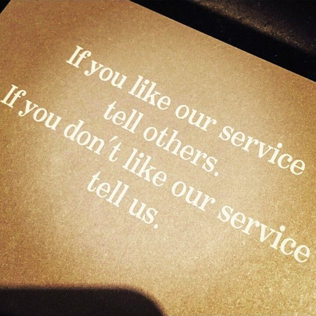 If you like our service tell others. If you don't like our ...