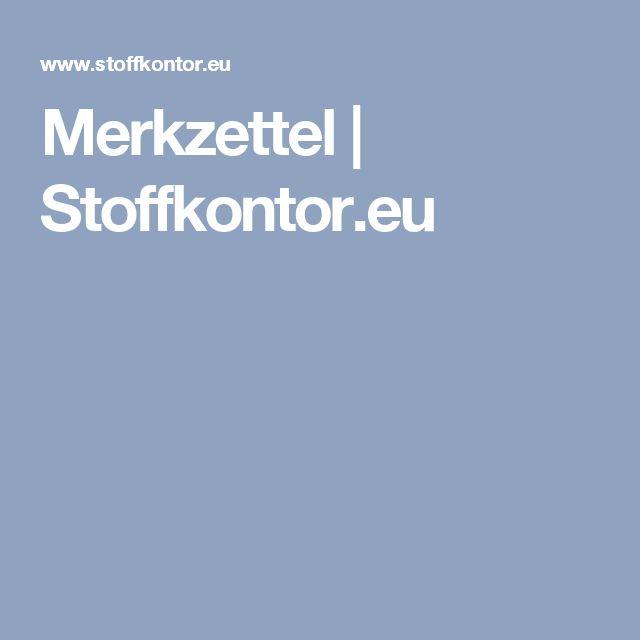 Good Merkzettel Stoffkontor eu
