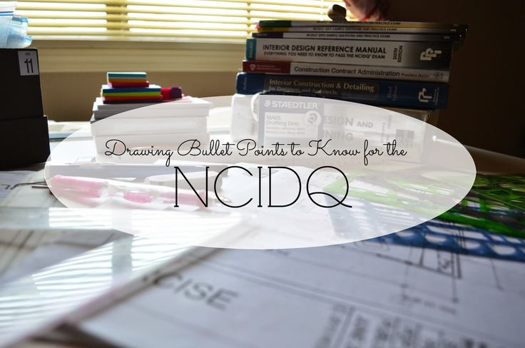 How To Pass The NCIDQ Part 6