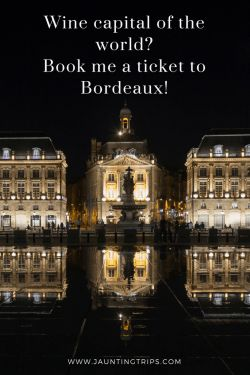 wine-capital-of-the-world-bordeaux