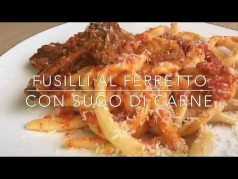 Fusilli al Ferretto con sugo di carne - TUTTI A TAVOLA - YouTube